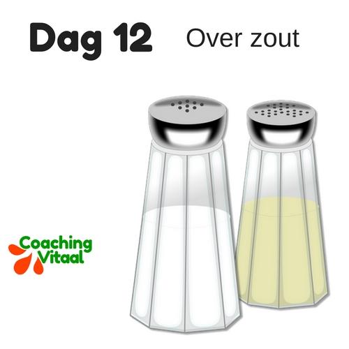 Aftellen met Coaching Vitaal naar 2017, dag 12 over zout