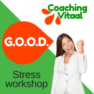 De GOOD stress workshop van Coaching Vitaal