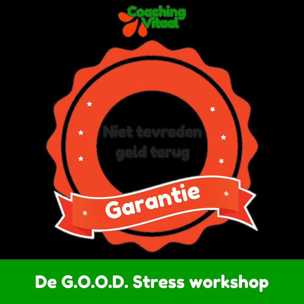 De GOOD stress garantie van Coaching Vitaal