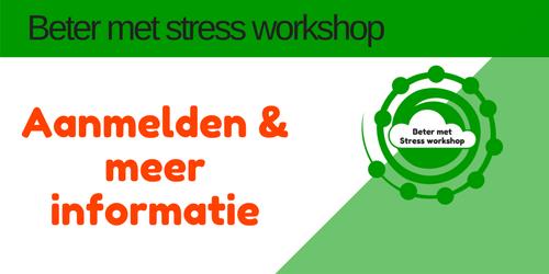 aanmelden Beter met Stress workshop