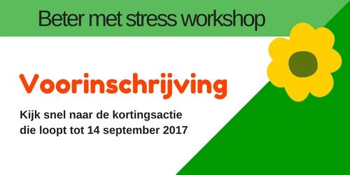 voorinschrijving Beter met stress workshop