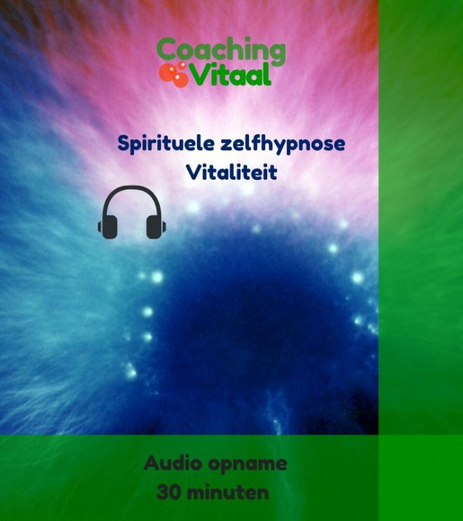 Spirituele zelfhypnose Vitaliteit
